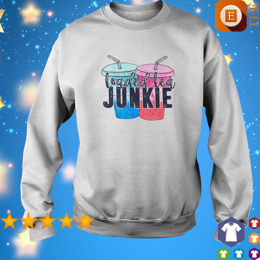 Loaded tea junkie s sweater