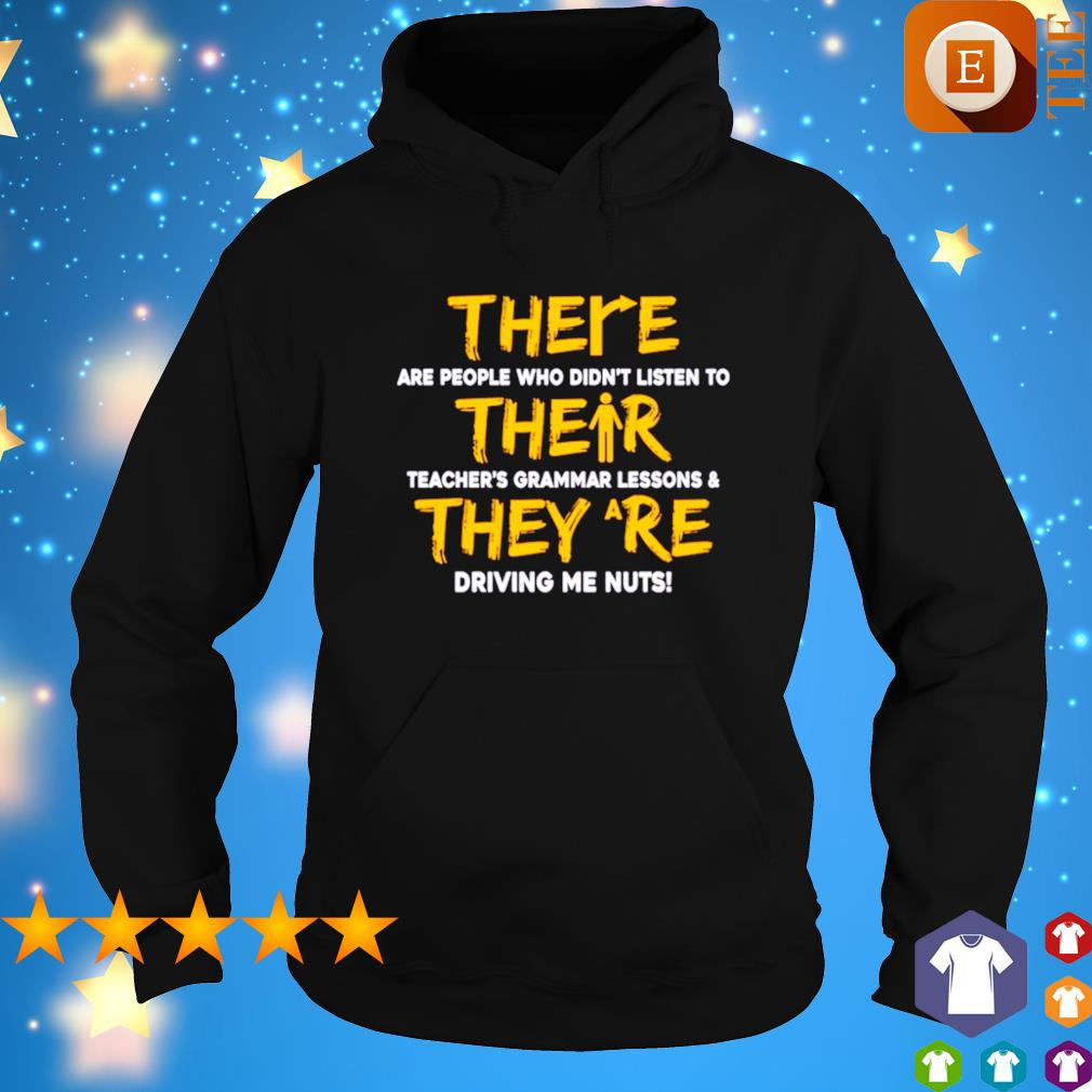 There are people who didn't listen to their teacher's grammar lessons s hoodie