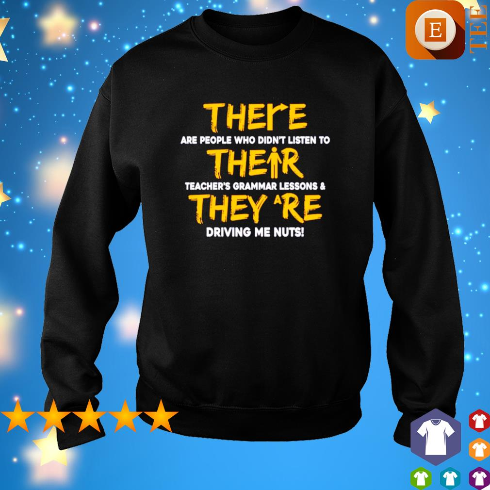 There are people who didn't listen to their teacher's grammar lessons s sweater