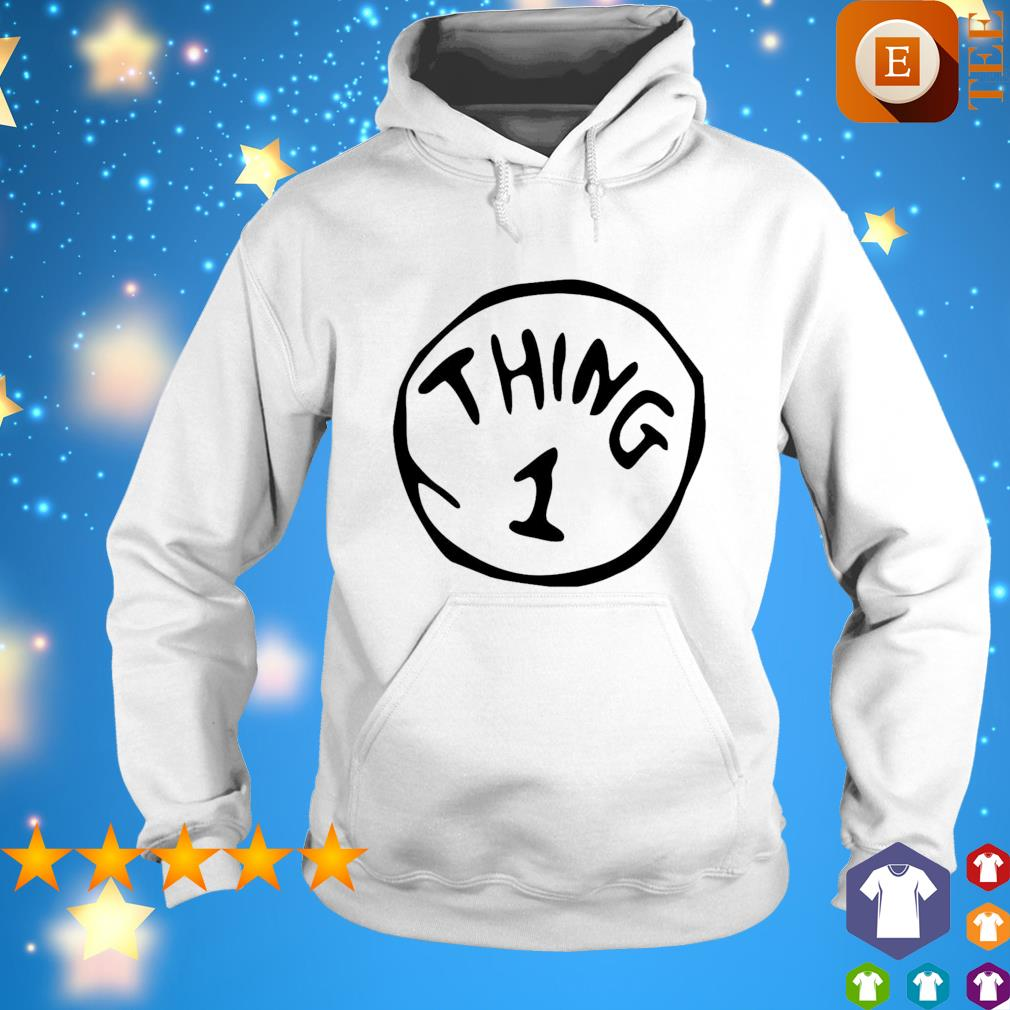 Thing 1 Thing 2 Thing Dad Thing Mom s hoodie
