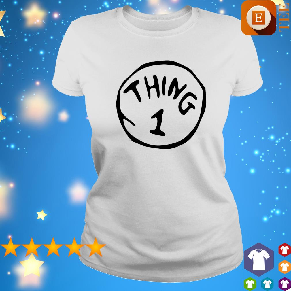 Thing 1 Thing 2 Thing Dad Thing Mom s ladies tee