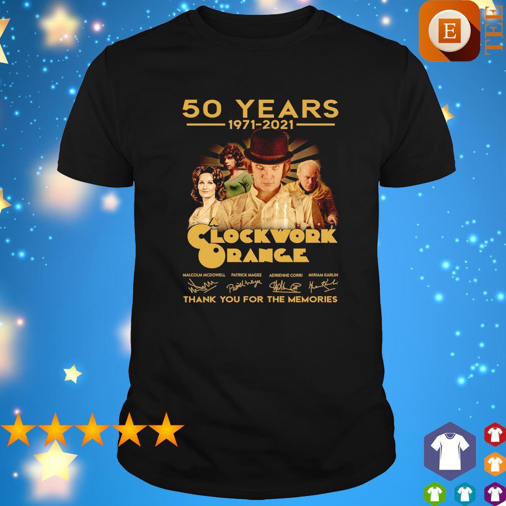 50 years 1971 2021 Clockwork Orange thank you for the memories signatures shirt