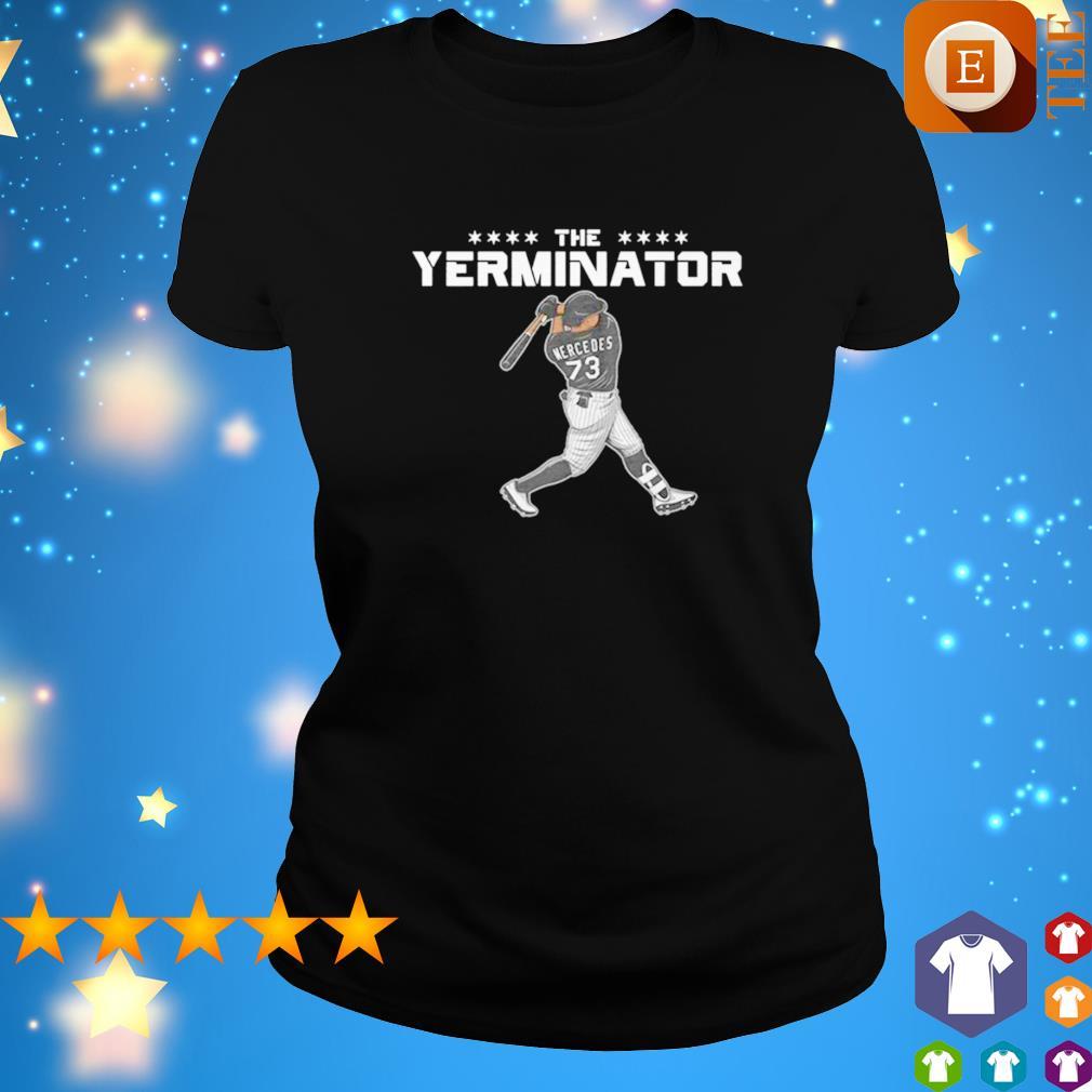 Yermin Mercedes the Terminator s ladies tee