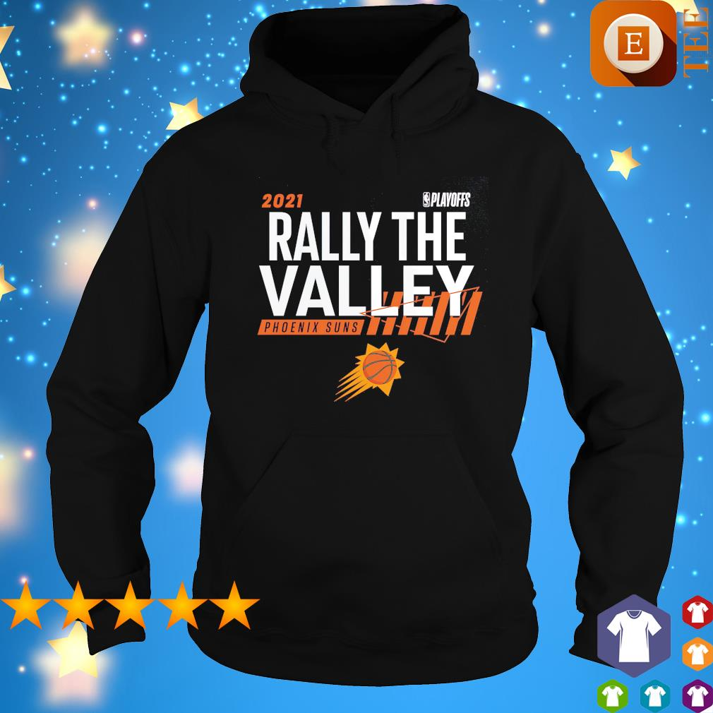 2021 NBA Playoffs Rally the valley Phoenix Suns s hoodie
