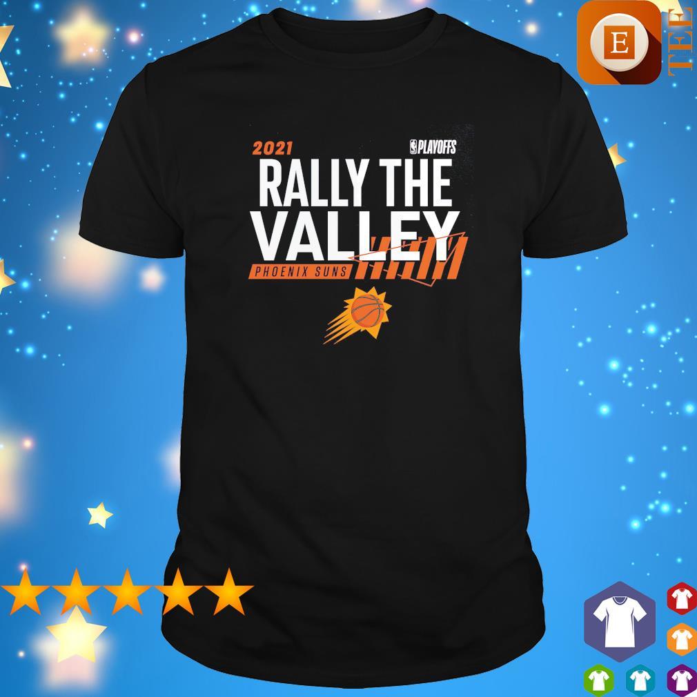 2021 NBA Playoffs Rally the valley Phoenix Suns shirt