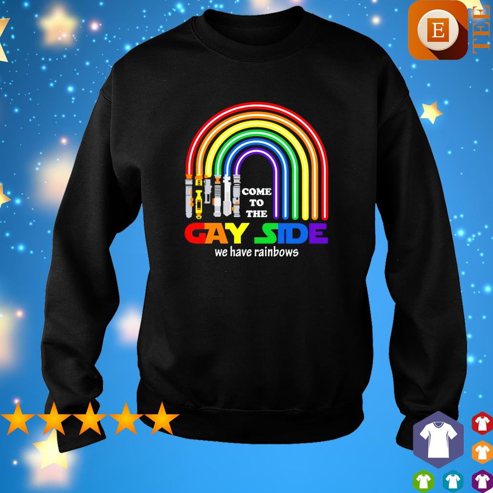 Lightsaber come to the gay side we have rainbows s sweater