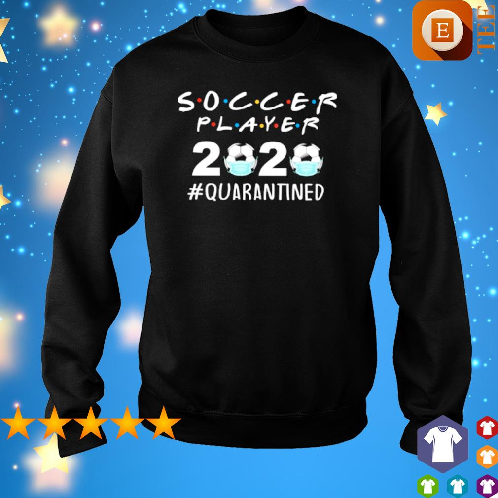 Soccer Player 2020 Quarantined s 7