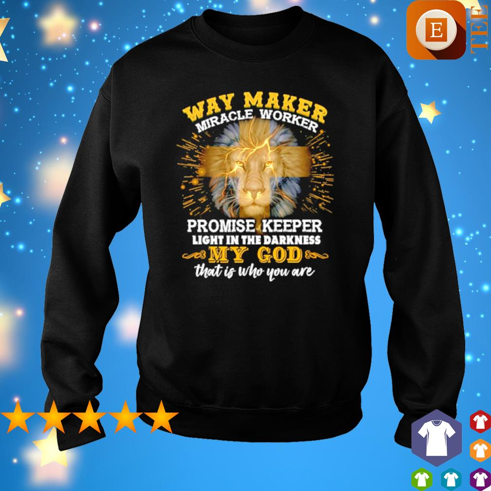 Way maker miracle worker promise keeper light in the darkness my God s 7