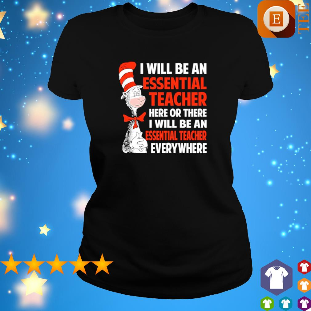 Dr Seuss I will be an essential Teach here or there I will be an essential Teach s 3