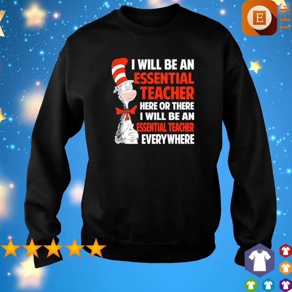 Dr Seuss I will be an essential Teach here or there I will be an essential Teach s 7
