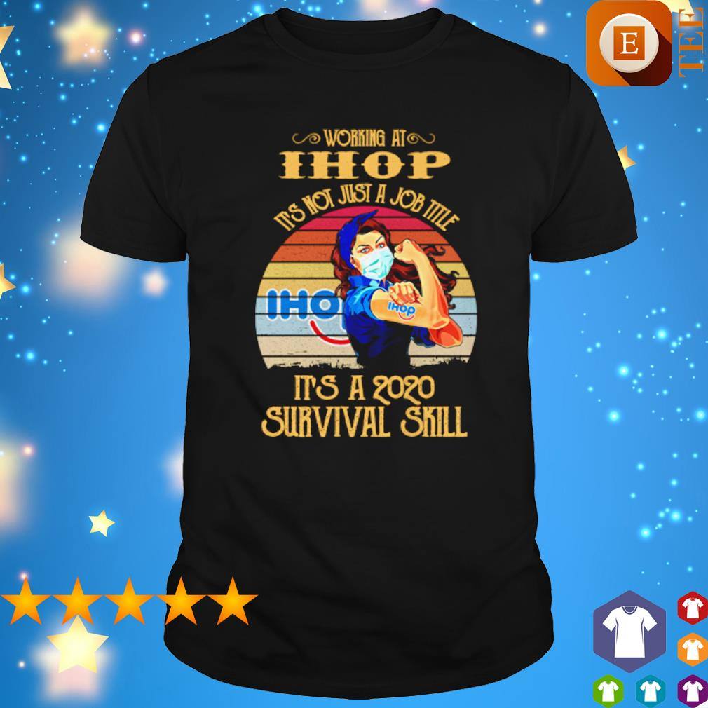 Girl working at Ihop it's not just a job title vintage shirt