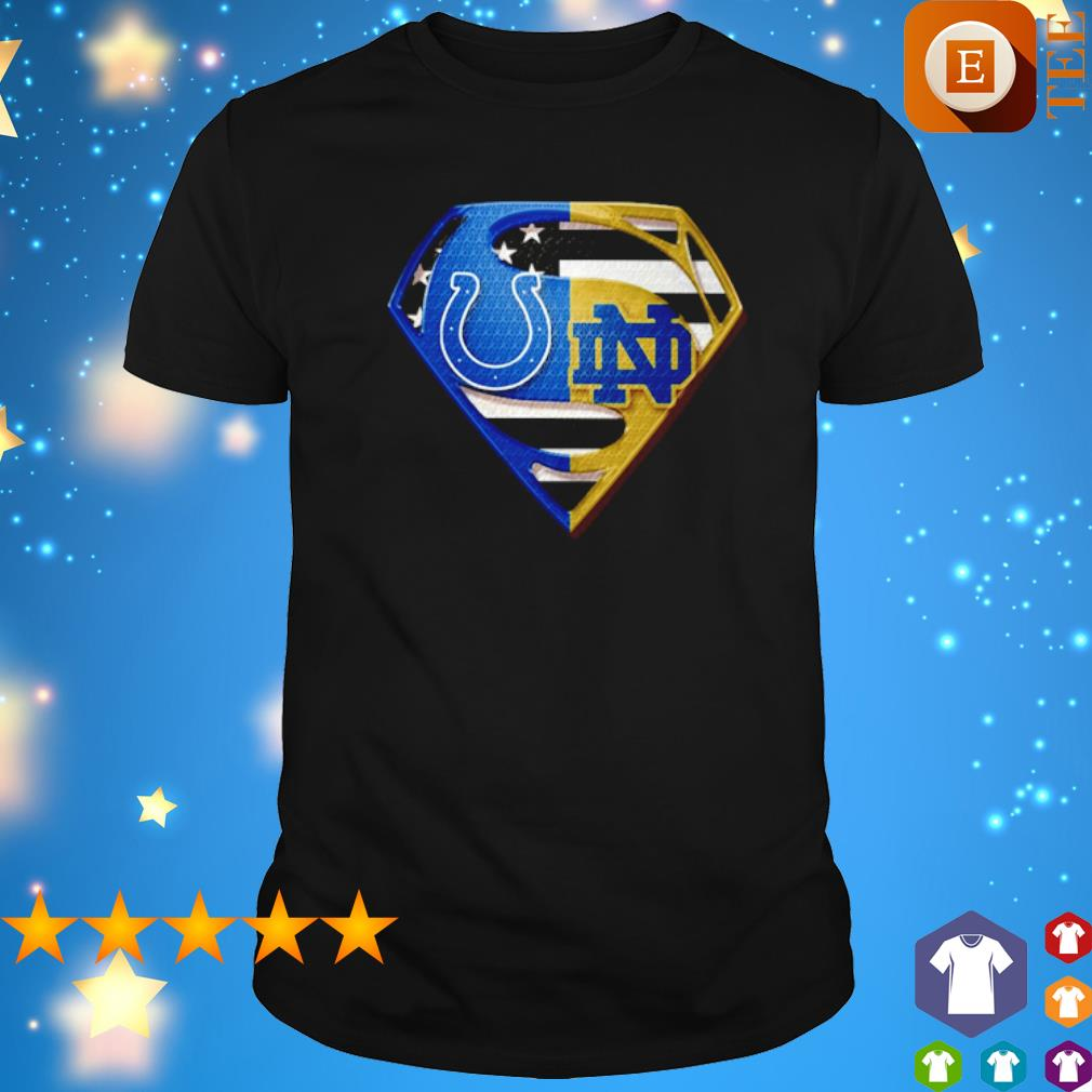 Superman Indianapolis Colts and Notre Dame Fighting Irish shirt
