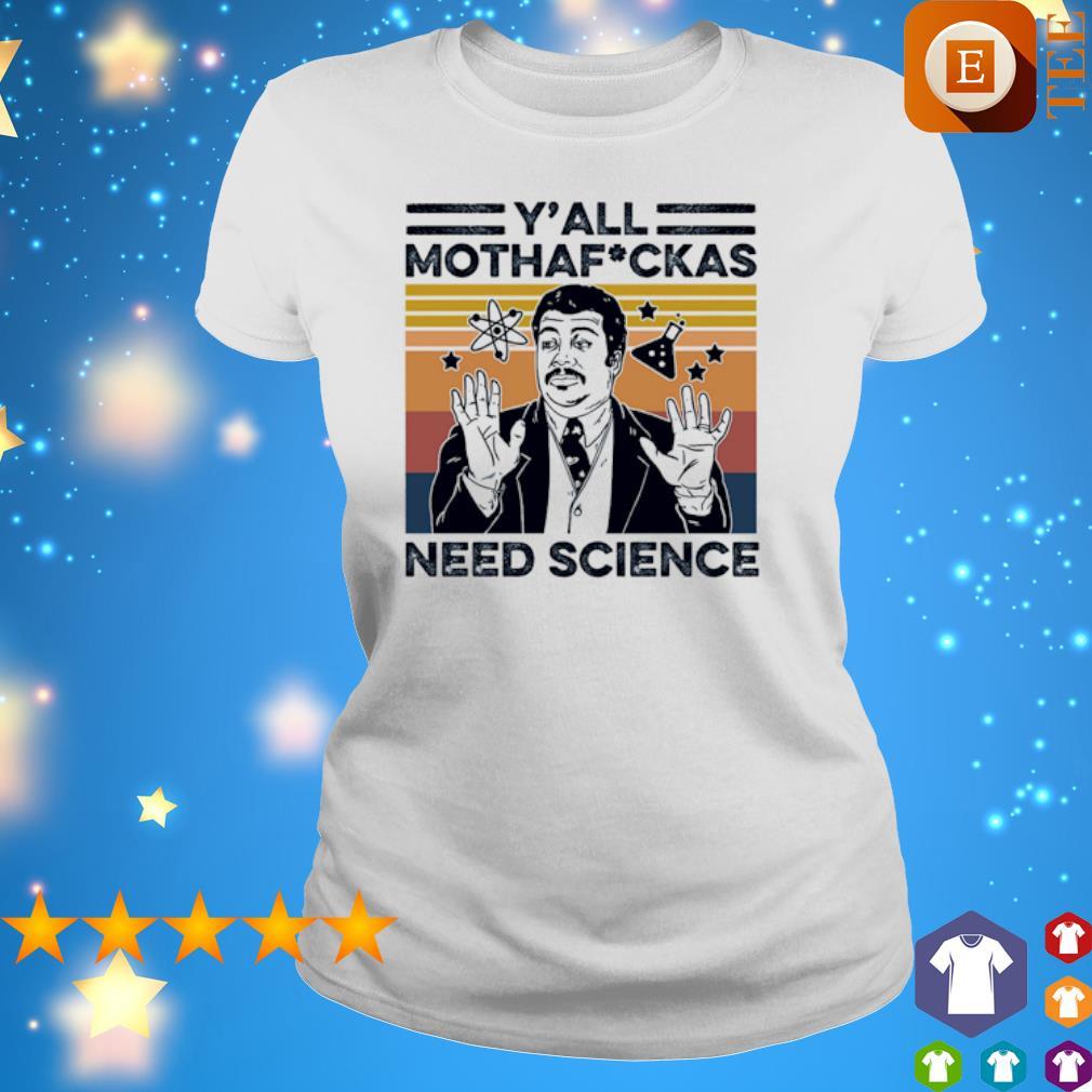 Neil Degrasse Tyson Y'all mothafuckas need science vintage s 4