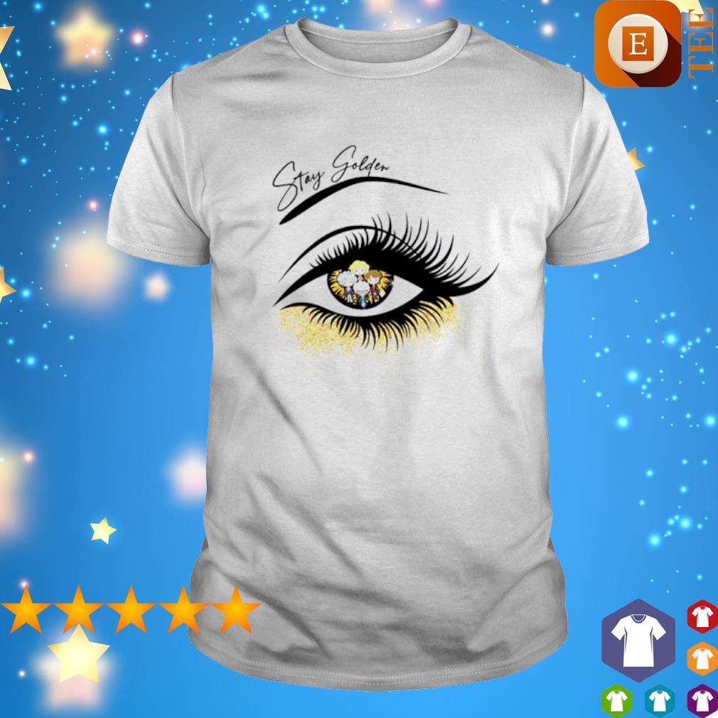 The Golden Girls inside eye stay Golden shirt