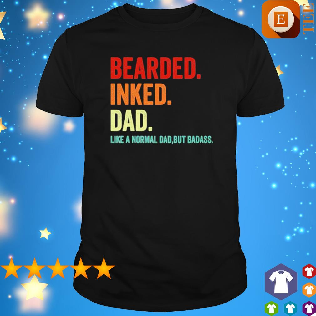 Bearded inked Dad like a normal Dad shirt