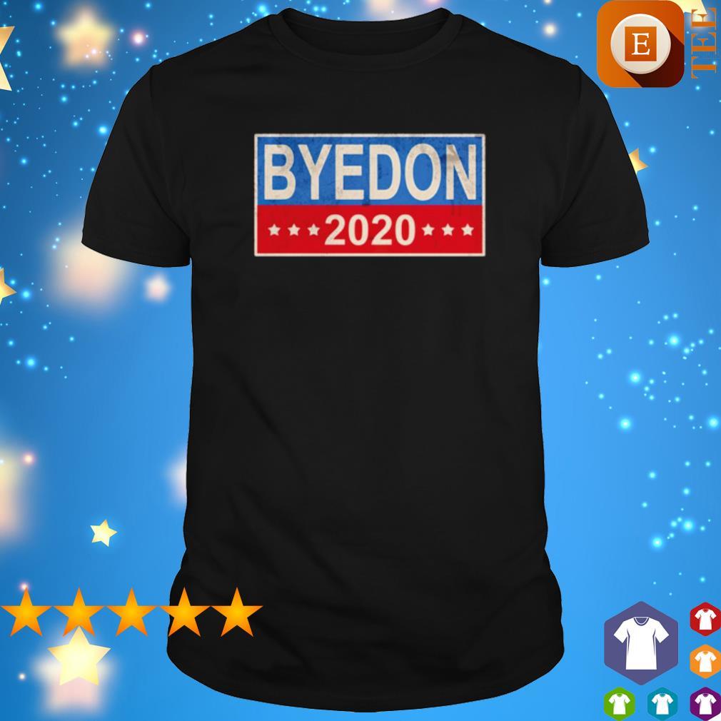 Byedon 2020 election shirt