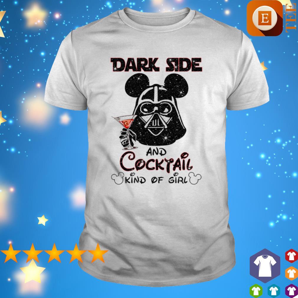 Darth Vader dark side and Cocktail kind of girl shirt