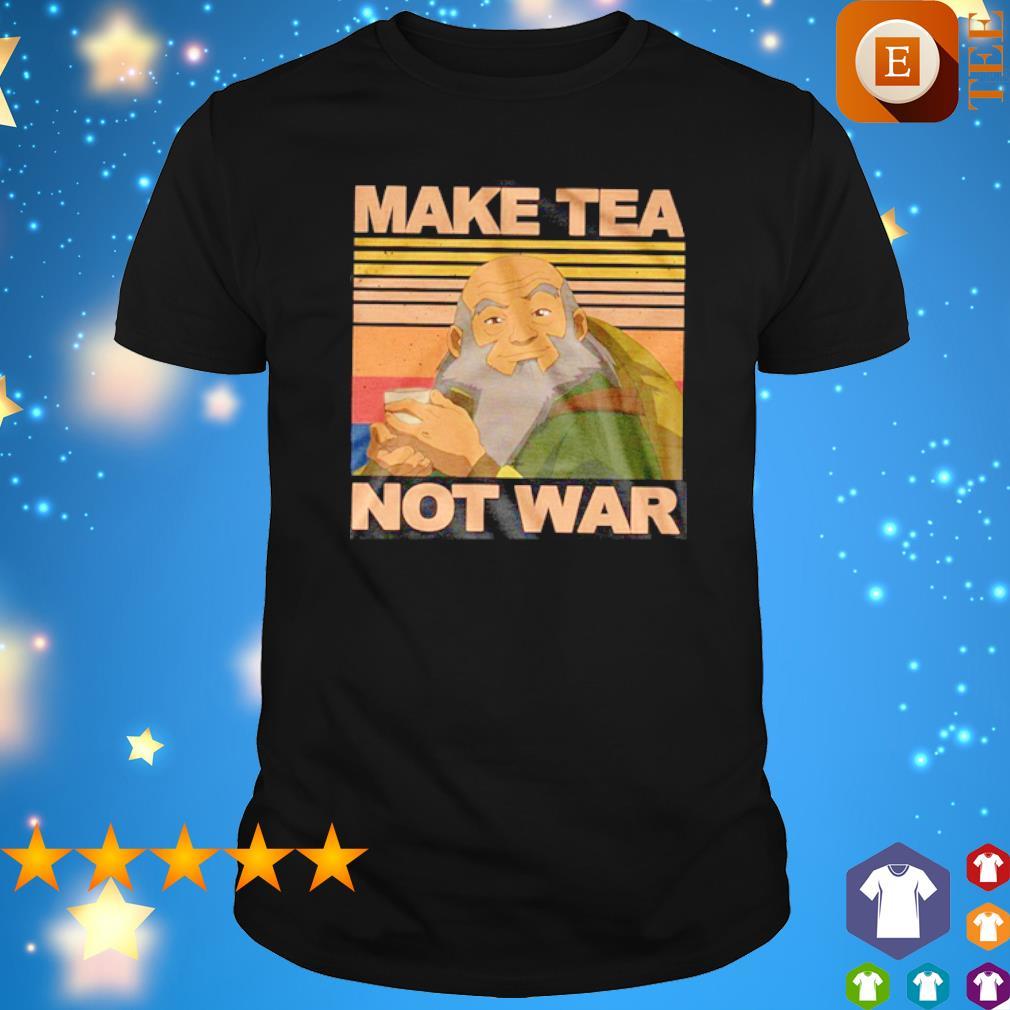 Iroh Make Tea Not War vintage shirt