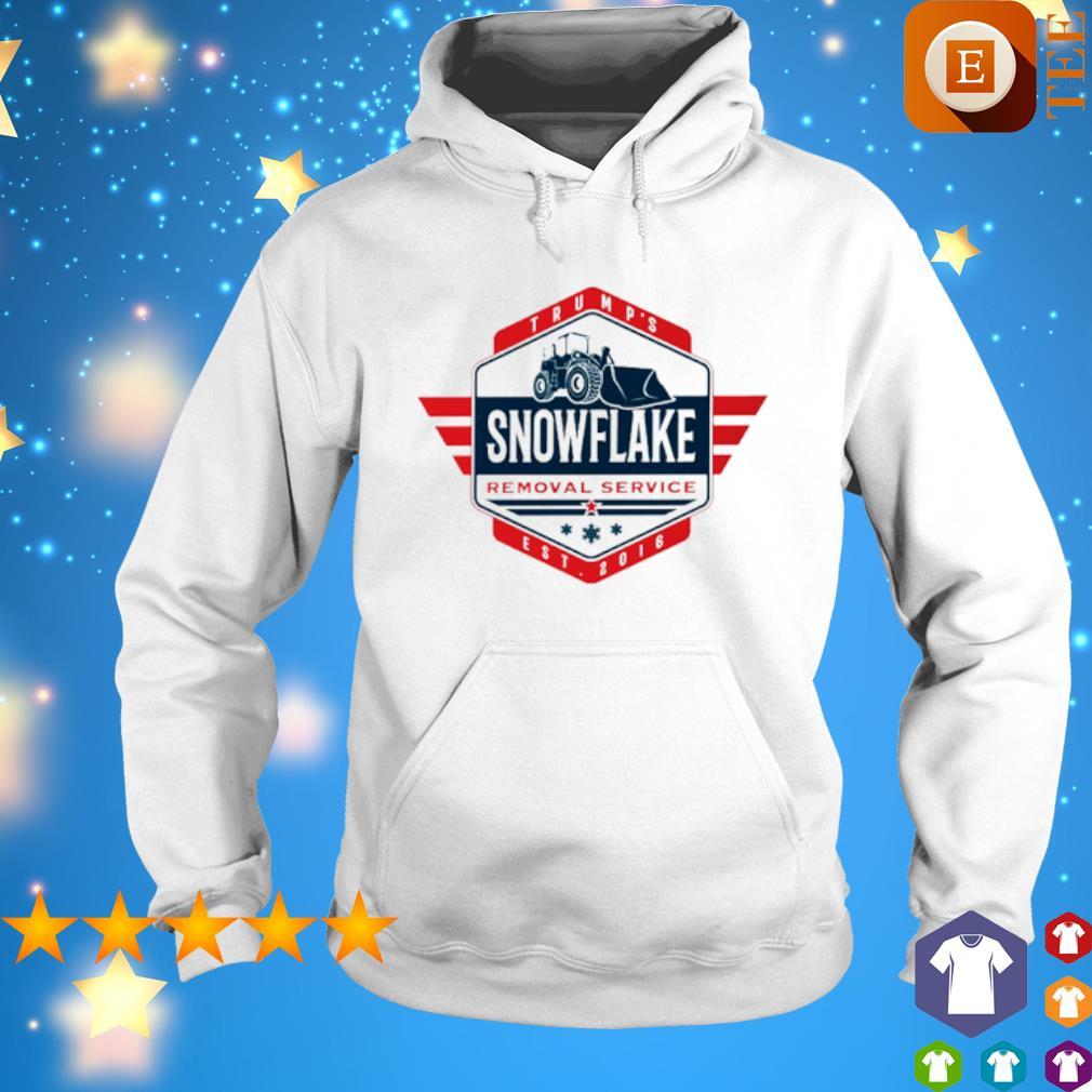 Trump's snowflake removal service s hoodie