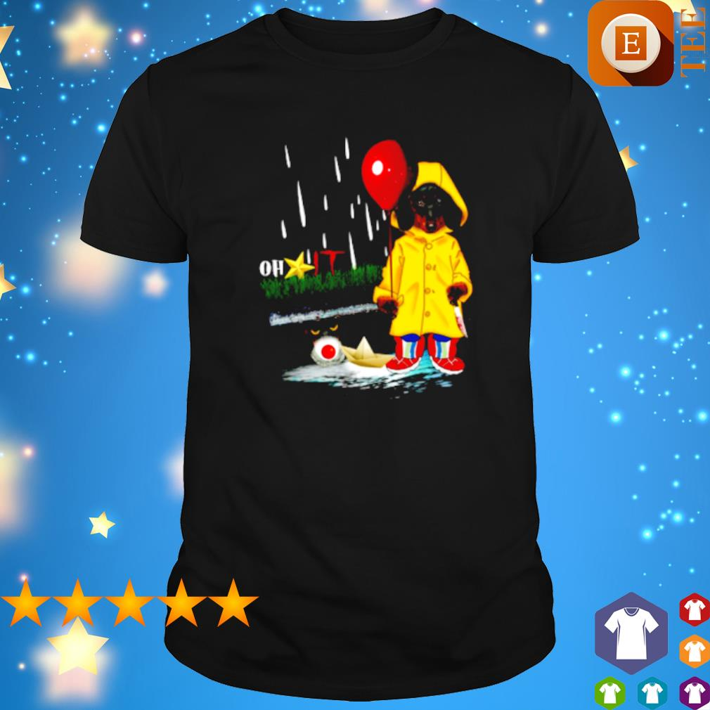 Dachshund It oh shit Pennywise shirt