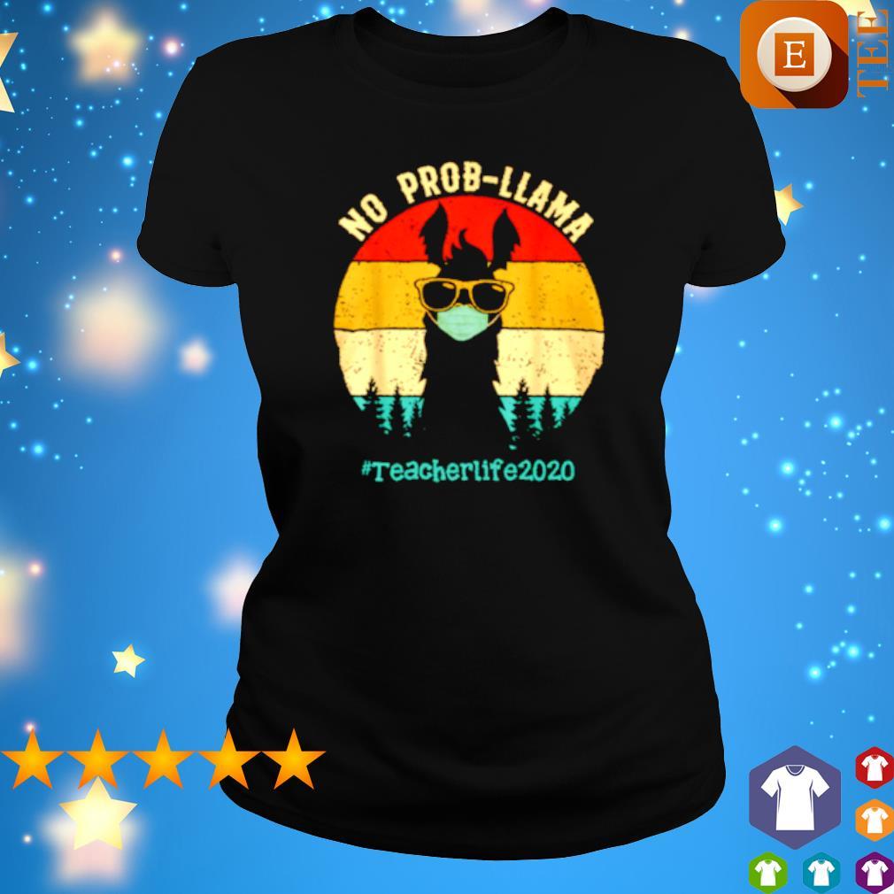 No prob-Llama teacher life 2020 vintage s ladies tee
