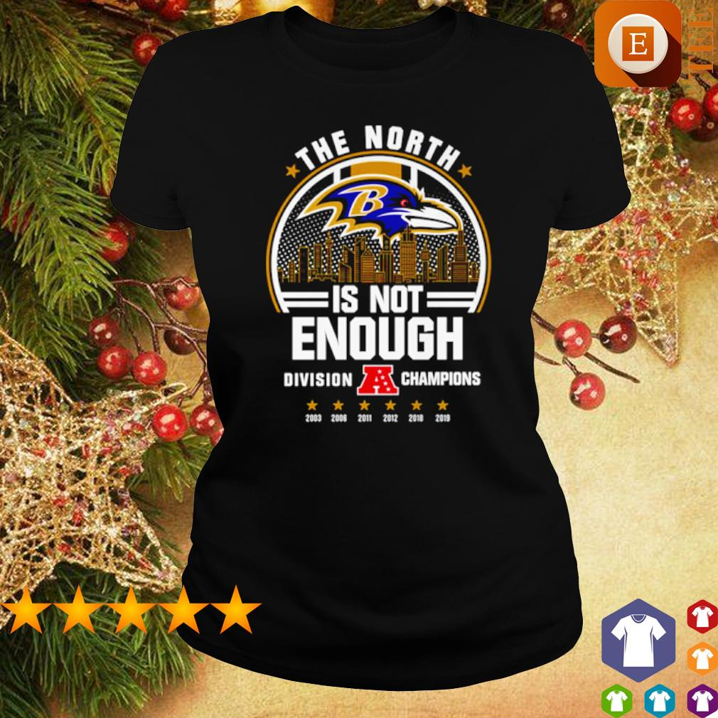 Baltimore Ravens the north is not enough division champions s ladies tee