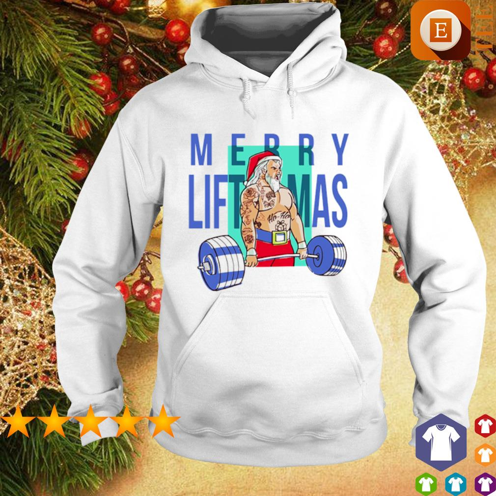 Weight lifting Merry Liftmas s hoodie