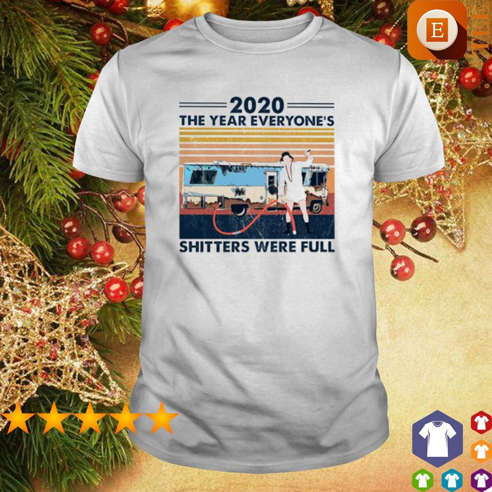 Cousin Eddie 2020 the year everyone's shitters were full vintage shirt