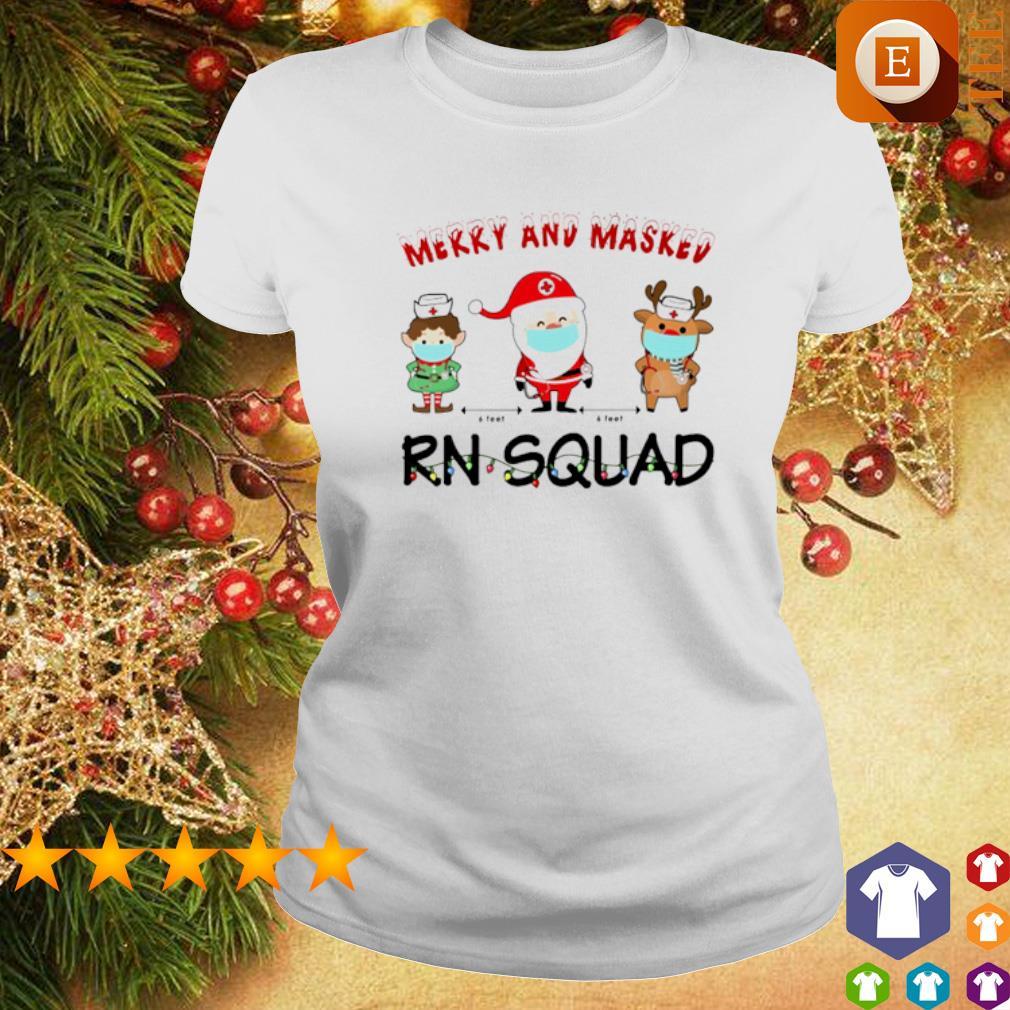 Merry and masked Nurse RN squad Christmas s ladies tee