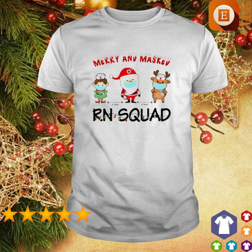 Merry and masked Nurse RN squad Christmas shirt
