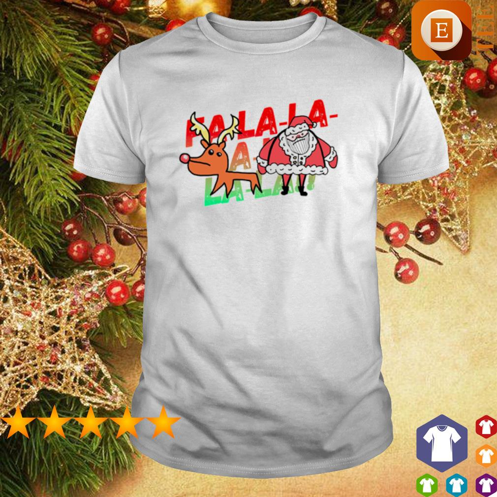 Rudolph and Santa fa la la Christmas shirt